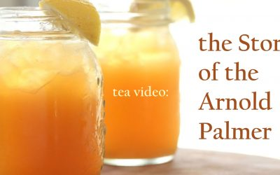 Tea Video: The Story of the Arnold Palmer