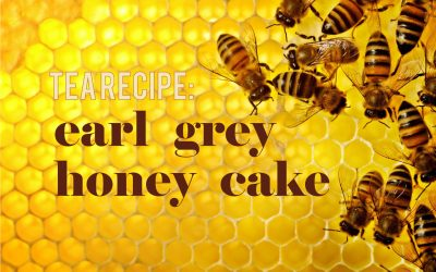 Tea Recipe: Earl Grey Honey Cake